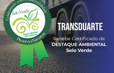 Transduarte agora tem Selo Verde
